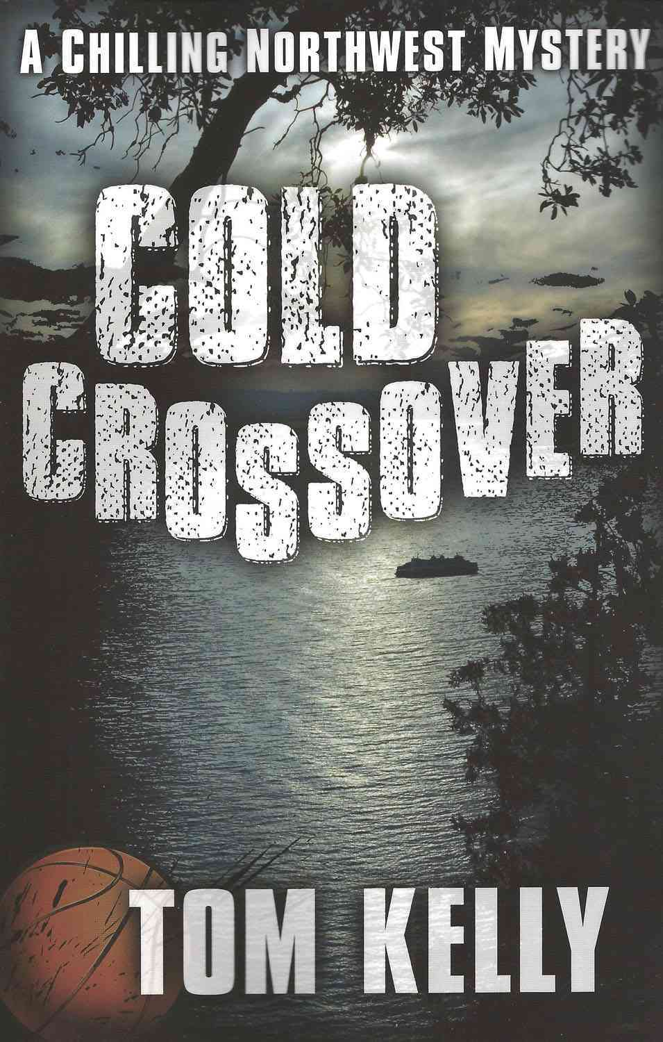 Cold Crossover By Kelly, Tom