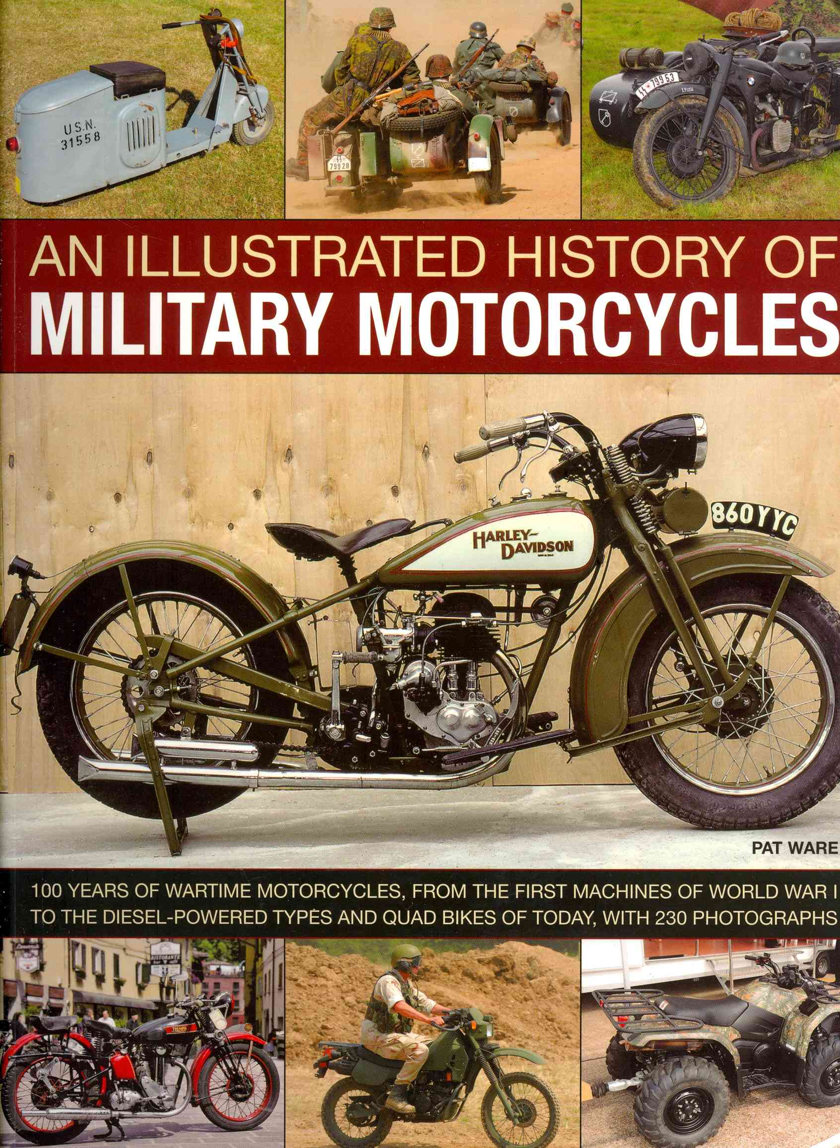 An Illustrated History of Military Motorcycles By Ware, Pat